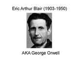 George Orwell -- Intro Slideshow (and lecture notes)