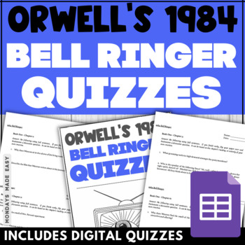 George Orwell's 1984: BELL RINGER Reading Quizzes