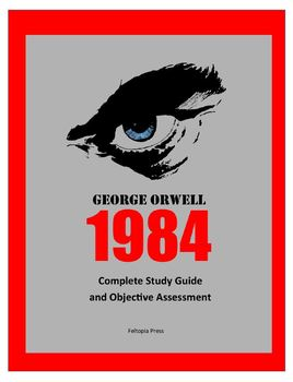George Orwell's 1984 Complete Study Guide