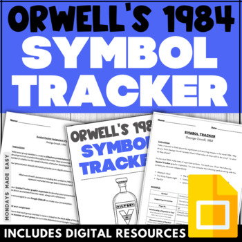 George Orwell's 1984: SYMBOL TRACKER | Activity and Graphic Organizer Handout