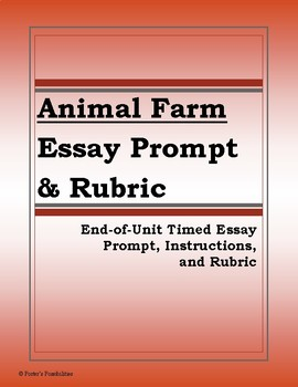 George Orwells Animal Farm Essay Prompt And Rubric Common Core  George Orwells Animal Farm Essay Prompt And Rubric Common Core Aligned Personal Essay Samples For High School also Sample Essay Proposal Response Essay Thesis