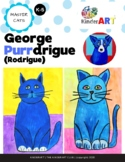 George Purrdrigue (Rodrigue) Art Lesson Plan for K-6