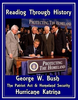 George W Bush, Katrina, Patriot Act, and Homeland Security