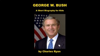 George W. Bush PowerPoint Biography with Review Quiz
