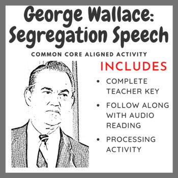 George Wallace - Segregation Speech (Common Core Aligned Activity)