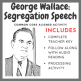George Wallace: Segregation Speech - Common Core Aligned Activity