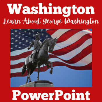 George Washington Activities   George Washington PowerPoint
