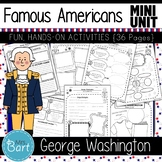 George Washington- NO PREP Mini Unit {Famous Americans}