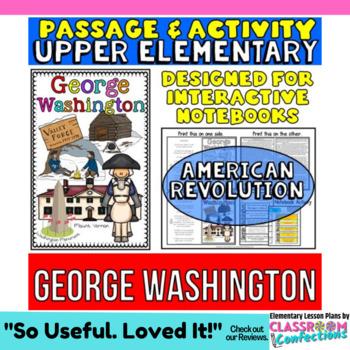 George Washington: Biography Reading Passage: American Revolution