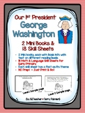 George Washington - 2 Mini Books & 18 Primary Skill Sheets for Presidents Day