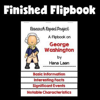 Presidents' Day Activities (George Washington Research Flipbook with QR Codes)