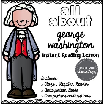 George Washington Instant Reading Lesson