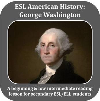 ESL American History - George Washington