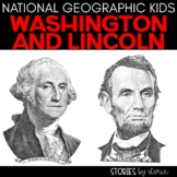 George Washington & Abraham Lincoln (National Geographic Kids Book Companions)