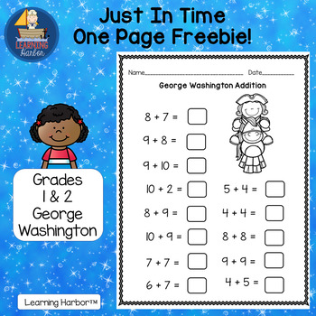 George Washington Addition Just In Time One Page FREEBIE