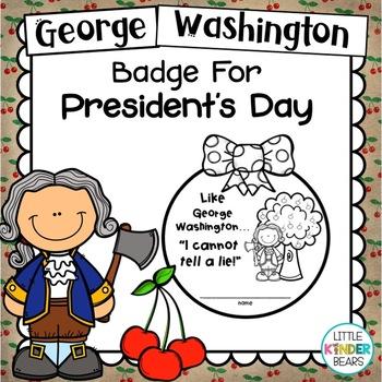 George Washington Badge: Presidents Day