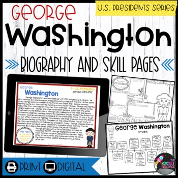 George Washington: Biography, Timeline, Graphic Organizers, Text-based Questions