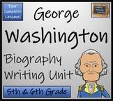 George Washington -  Biography Writing Activity