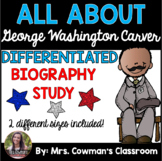George Washington Carver Biography Study- Differentiated for First Grade