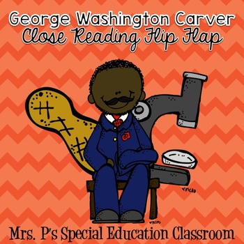 George Washington Carver Close Reading Flip Flap