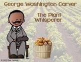 George Washington Carver Unit and Craftivity
