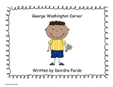 George Washington Carver - Common Core Kindergarten