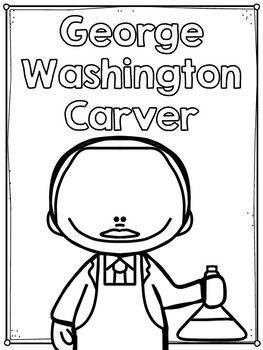 George Washington Carver Flip Book PLUS Colored Poster Student Coloring Page