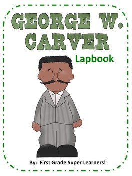 George Washington Carver Lapbook