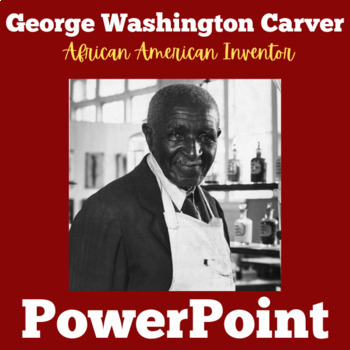 George Washington Carver PowerPoint