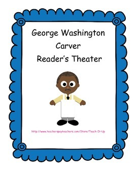 George Washington Carver Reader's Theater