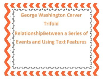 Relationship Between Events and Text Features Trifold: George Washington Carver