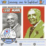 George Washington Carver, Scientist, Black History Collaborative STEM Lego Mural