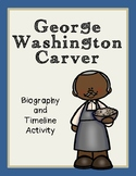 George Washington Carver Biography and Timeline Activity