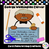 George Washington Carver Writing Cut and Paste Craftivity