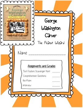 George Washington Carver the Peanut Wizard  by Laura Driscoll ELA Unit