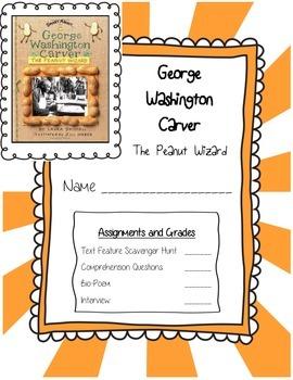 George Washington Carver the Peanut Wizard  by Laura Driscoll ELA Unit