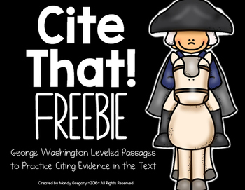 George Washington: Citing Text Evidence with 3 Leveled Pas