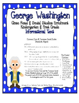 George Washington Close Read, Common Core & TN Social Studies Standards
