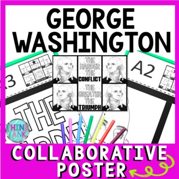 George Washington Collaborative Poster!  Team Work - Growth Mindset