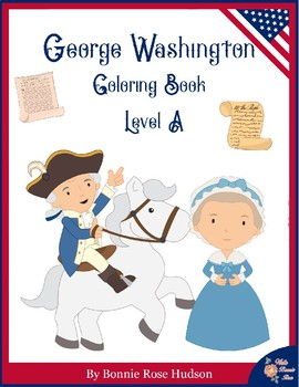 George Washington Coloring Book—Level A