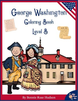 George Washington Coloring Book—Level B