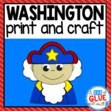 George Washington President's Day Craft and Creative Writing