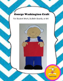 George Washington Craft - for Student Work, Bulletin Boards, or Signs