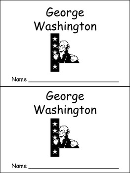 George Washington- Early Reader Kindergarten and First Grade- Presidents Day