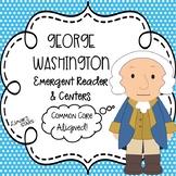 George Washington Emergent Reader & Centers