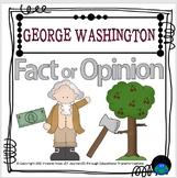 George Washington Fact or Opinion Station