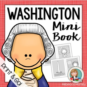 """""""George Washington: Father of Our Country"""" Mini-Book"""