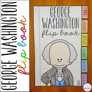 George Washington Flip Book Activity