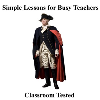 George Washington: Foreign Policy Bundle (PowerPoint, Notes, & Assignments)