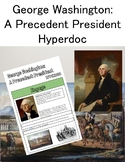 George Washington Hyperdoc: A Precedent President Webquest